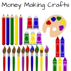 Money Making Crafts