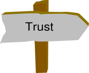 Sign that says Trust