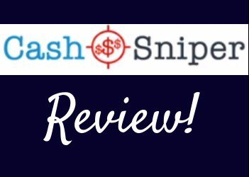 Cash Sniper Review–Scam Or Can You Make $3,500 Today?