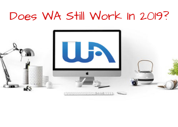 Does Wealthy Affiliate Work In 2019?  You Bet It Does!