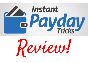 Instant Payday Tricks Logo and Review!