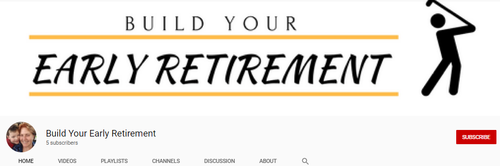 Build Your Early Retirement YouTube Channel!
